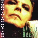David Bowie 1995-11-20 Birmingham ,National Exhibition Centre – Crazed In The Hot Zone – SQ 8,5