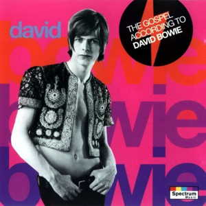 David Bowie The Gospel According To David Bowie (Compilation 1966-67) - SQ 9