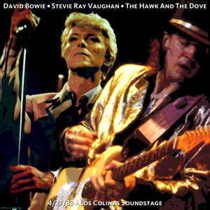 David Bowie 1983-04-27 Dallas ,Las Colinas ,Soundstage - The Hawk And The Dove - (Soundboard) - SQ -9