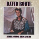 David Bowie Alternative Biography (A compilation of rare and some unreleased tracks) - SQ 8-9