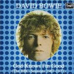 David Bowie God Knows I'm Good ,The BBC Session 1967-1971 (CD 1)- SQ 7-9