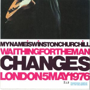 David Bowie My Name Is Winstonon Churchill - Changes & Waiting For The Man (1976 live promo)