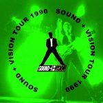 David Bowie 1990-03-26 London and 1990-03-19 Birningham – Sound + Vision Tour 1990 – SQ 8,5