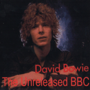 David Bowie The Unreleased BBC (1968-1972) - SQ 7,5- 9