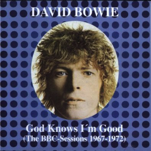 David Bowie God Knows I'm Good ,The BBC Session 1971-1972 (CD 2)- SQ 8-9