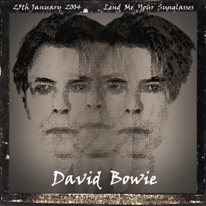 David Bowie 2004-01-24 Vancouver ,General Motors Bowl Dome - Lend Me Your Sunglasses - SQ 8+