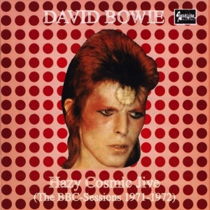 David Bowie Hazy Cosmic Jive - (The BBC Sessions 1971-1972) - SQ 8+