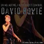 David Bowie 1996-07-21 Bellinzona ,Piazza del Sol  – Oh No ,Not Me ,I Never Lost Control – (Open Air Festival) – SQ 8,5