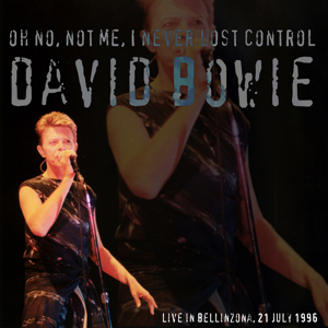David Bowie 1996-07-21 Bellinzona ,Piazza del Sol - Oh No ,Not Me ,I Never Lost Control - (Open Air Festival) - SQ 8,5