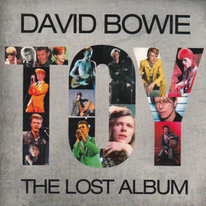 David Bowie ‎Toy - The Lost Album (Rare & Unreleased Works ,14 songs) - SQ 9,5