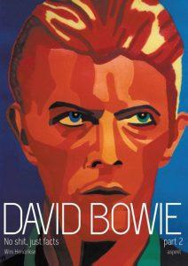 David Bowie David No Shit Just Facts .Part 2