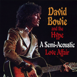 David Bowie 1970-02 BBC Radio London with the Hype - A Semi Acoustic Love Affair + Outtakes '69-'71- SQ 7,5