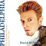 David Bowie 1997-10-03 Philadelphia ,Electric Factory - The Electric Factory - SQ 8,5