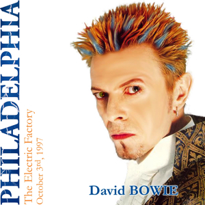 David Bowie 1997-10-03 Philadelphia ,Electric Factory - Philadelphia, The Electric Factory, October 3rd 1997 - SQ 8,5