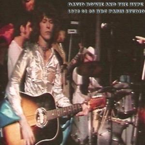 David Bowie And The Hype 1970-02-05 BBC Paris Studio London - SQ 7,5