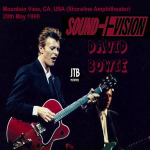 David Bowie 1990-05-28 Mountain View ,Shoreline Amphitheatre - S & V at Shoreline - SQ 8,5