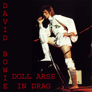 1973-10-00 London ,The Marquee Club ,The 1980 Floor Show - Doll Arse in Drag - (1 track missing) - SQ 8+