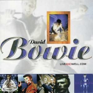 David Bowie Liveandwell.com (1999)