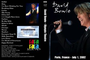 David Bowie 2002-07-01 Paris ,L'Olympia Bruno Coquartrix – Olympia Theatre – (French Arte T.V. Music Planet Special)