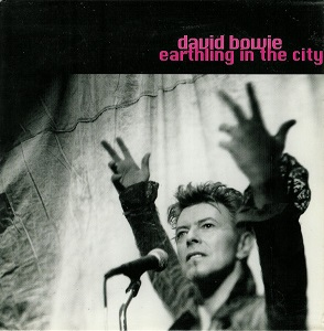 David Bowie Earthling in the City (1997)