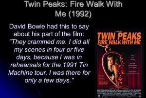 David Bowie Twin Peaks: Fire Walk with Me (1991)