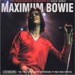 David Bowie Maximum Bowie - The Unauthorised Biography Of David Bowie - SQ 9