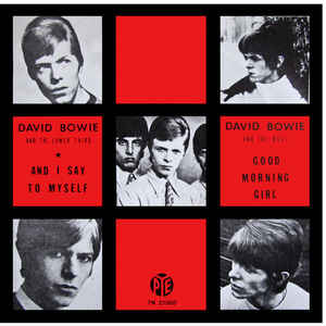 David Bowie And The Lower Third* / David Bowie And The Buzz* ‎– And I Say To Myself / Good Morning Girl