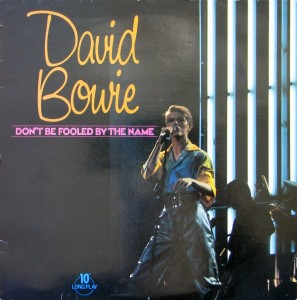 "David Bowie A compilation of 1966 recordings - Don't Be Fooled By the Name - (Vinyl, LP, 10"") - SQ 9"