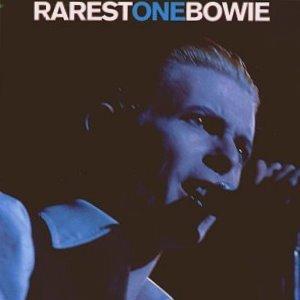 David Bowie Rarest One Bowie (1995)