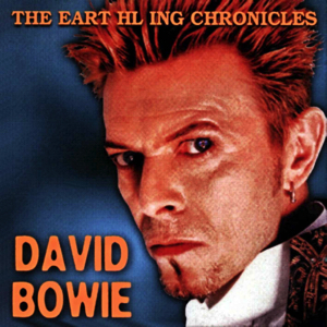 David Bowie The Earthling Chronicles (1996-1997 - TV + Radio Broadcasts) - SQ 9+