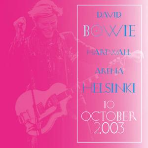 David Bowie 2003-10-10 Helsinki ,Finland Hartwall Arena --SG 8,5-- (GM)