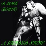 David Bowie 1974-06-19 Cleveland ,Public Auditorium - A Guided Show - SQ 6+