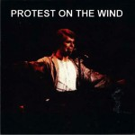 David Bowie 1978-04-06 Los Angeles ,Inglewood Forum - Protest On The Wind - SQ 5