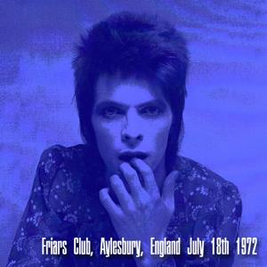 David Bowie 1972-07-18 Aylesbury ,Borough Assembly Hall ,Friars Club - SQ 6+