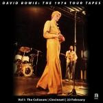 David Bowie 1976-02-23 Cincinnati ,Convention Center - The 1976 Tour Tapes Vol. 1 - SQ 7