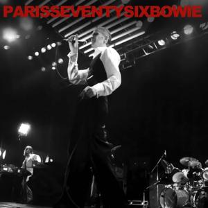 David Bowie 1976-05-18 Paris ,Pavillion de Paris - Paris Seventy Six Bowie - SQ -8
