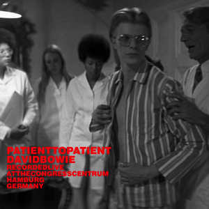 David Bowie 1976-04-11 Hamburg ,Kongress Zentrum - Patient To Patient - SQ 7,5