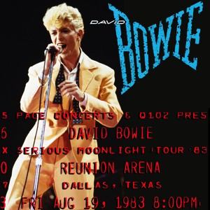 David Bowie 1983-08-19 Dallas ,Reunion Arena - Live In Dallas - SQ 8
