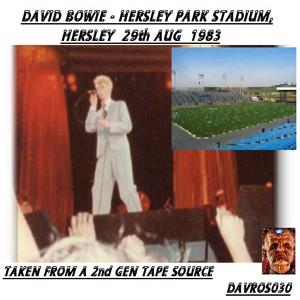 David Bowie 1983-08-29 Hersley ,Hersley Park Stadium, ( 2nd Gen ) ( DAVROS030 ) (MWP) SQ 8
