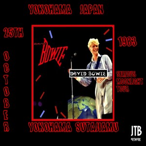 David Bowie 1983-10-25 Yokohama ,Yokohama Arena (RAW) - SG 7,5