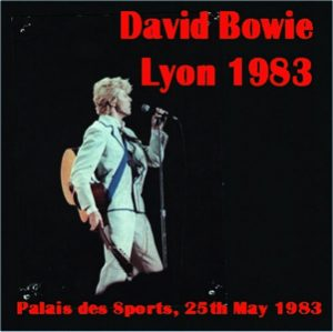 David Bowie 1983-05-25 Lyon ,Palais des Sports - Lyon 1983 - SQ 7,5