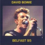 David Bowie 1995-12-05 Belfast ,King's Hall SQ 6,5