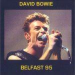 David Bowie 1995-12-05 Belfast ,King's Hall - SQ 7,5