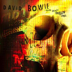 David Bowie 1995-11-24 Dublin ,Point Depot - Dublin 1995 - (Blackout Archives) (Recording 2) - SQ -8