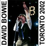 David Bowie 2002-08-05 Toronto ,Molson Ampitheatre - Toronto 2002 - (CBC Radio Broadcast) (Area 2 Festival) – SQ 9,5