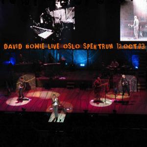David Bowie 2003-10-12 Oslo , Spektrum - Live Oslo Spectrum - SQ -9