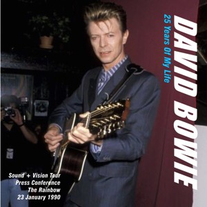 David Bowie 1990-01-23 London ,The Raibow ,Press Conference - 25 Years Of My Life - SQ 9,5