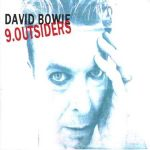David Bowie 9.Outsiders – A collection of Outtakes and Demos from the  1.Outside Sessions – SQ -9