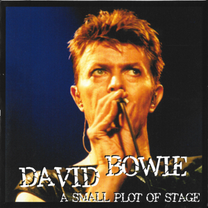 David Bowie 1996-01-28 Utrecht ,Jaarbeurs Hall - A Small Plot Of Stage - SQ 8