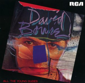 """David Bowie All The Young Dudes / Bomber / You didn't Hear It From Me - (7"""" Vinyl)"""